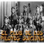 El Club de los Pilotos Suicidas