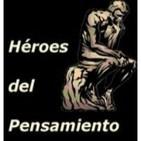 Podcast Héroes del Pensamiento