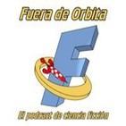 Fuera de Órbita, el podcast