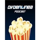 Podcast de DVDenlínea: Cine, Blu-Ray y Ent