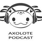 Axolote Podcast