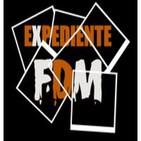 Expediente FDM