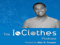 #000: Welcome to The IoClothes Podcast - Wearable Tech 2.0 is here! We speak with the thought-leaders and innovators ...