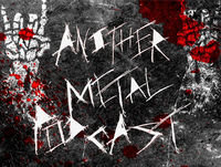 Another Metal Podcast Episode 75