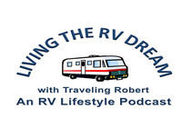 Living the RV Dream Episode 45: Multiple Sources of Income
