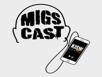 """MigsCast 05/23/17 """"We Have The Best Listeners"""""""