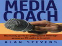 The Media Coach 28th July 2017