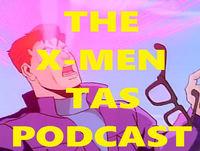 The X-Men TAS Podcast: Episode 13 – Final Decision