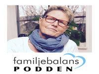 #30 Familjebalanspodden - Boendestöd, vad är det?