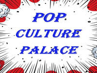 Pop Culture Palace Presents Promo