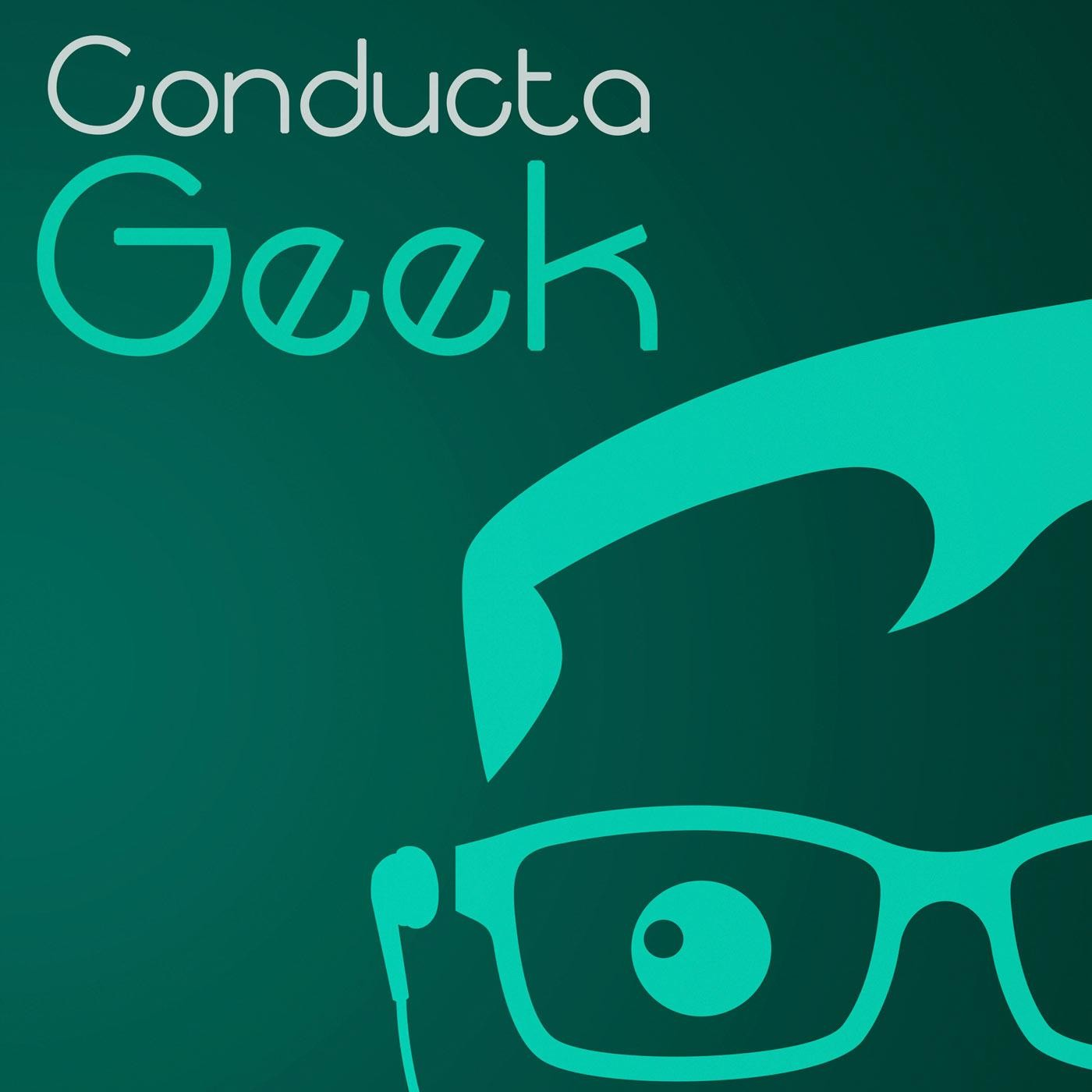 <![CDATA[Conducta Geek]]>