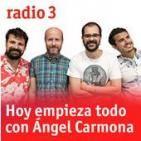 Podcast Hoy Empieza Todo con Angel Carmona