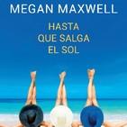 Hasta que salga el sol de Megan Maxwell