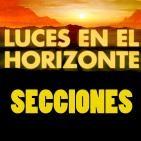 Luces en el Horizonte (Secciones)