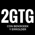 2GTG - 2 (Dos) Grandes Traseros Geek