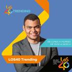 LOS40 trending