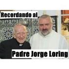 Recordando al Padre Jorge Loring