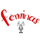 Podcast de FÉMINAS