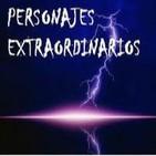 PERSONAJES EXTRAORDINARIOS