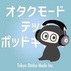 #2: otakumode Tech Podcast