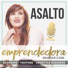 Asalto Emprendedora | Ximena de la Serna