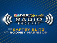 6-24-17 The Safety Blitz w Rodney Harrison and Dan Schwartzman