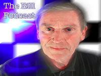 The Bill Podcast 05 - Larry Dann