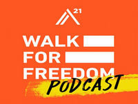 Walk For Freedom 2017 Podcast