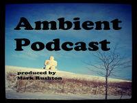 Cerebral Night (Ambient Rushton Podcast 123)