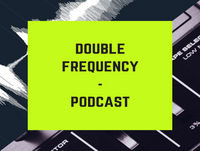 Double Frequency - Episode 6 #Goals