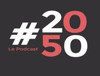 #2050 - Ep.58 - Penser les mobilités de demain avec Emmanuel Schillewaert
