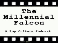 Episode 88 - Millennial Movie Review: Kingsman The Golden Circle
