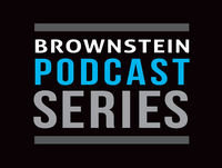 Brownstein Government Relations Podcast Series: CFPB Update