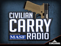 Civilian Carry Radio 006 – Steve Fisher Sentinel Concepts
