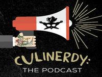 Culinerdy Podcast Episode 6