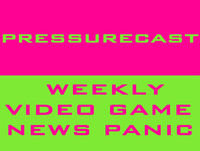 PRESSURECAST: Does Sony Care About Indies? (EPISODE ONE-HUNDRED-EIGHTY-SEVEN)