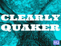 Clearly Quaker Podcast #7 – Paul Somers
