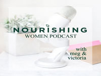 Episode 13: Cyclic Living, Fertility Awareness Method & Body Literacy