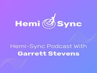 Hemi - Sync Podcast Episode 5- Suzanne Giesemann On Mediumship