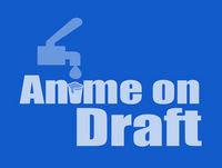 Anime on Draft Episode 16 - Tasty Beef