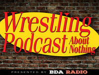 The Survivor Series Shuffle - Wrestling Podcast About Nothing - Episode 083