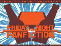 Friday Night Fanfiction Important Notice