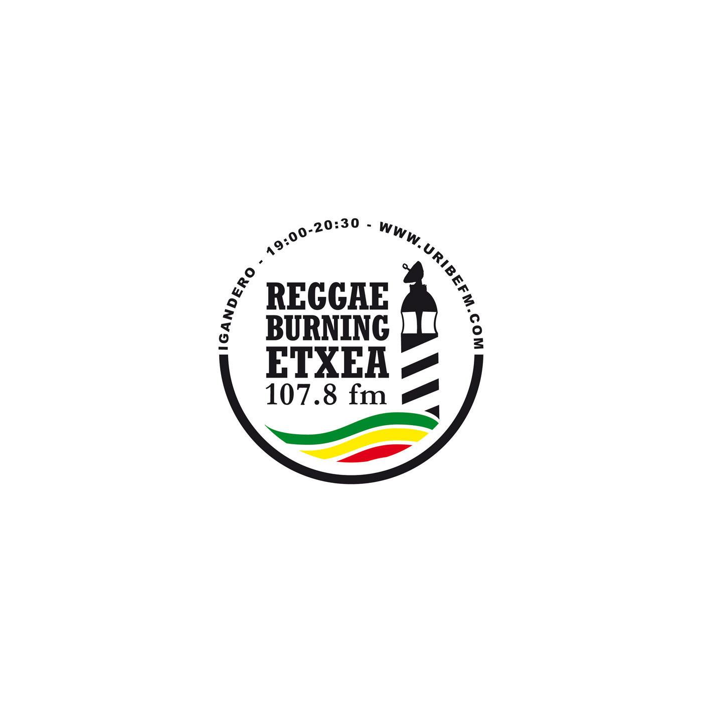 <![CDATA[Reggae Burning Etxea URIBE FM 107.8 ROOTS N CULTUR]]>