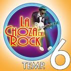 La Choza del Rock Temporada 6