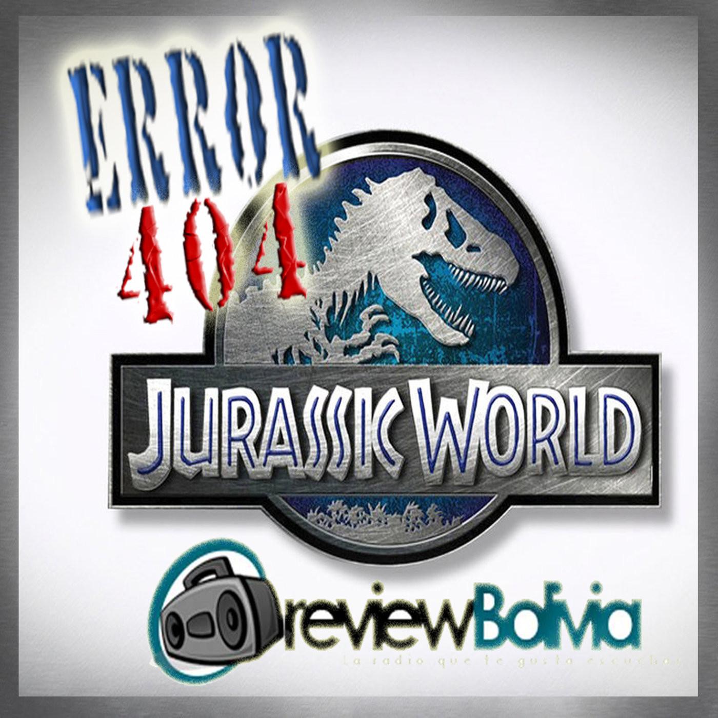 <![CDATA[Jurassic World - Error 404 Prog 03]]>
