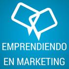 Emprendiendo en Marketing con Keiner Chará