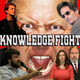 Knowledge Fight: April 18, 2018