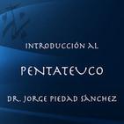 Introducción al Pentateuco - Dr. Jorge Piedad Sánc