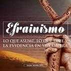 Efrainismo: lo que asume y la evidencia en contra