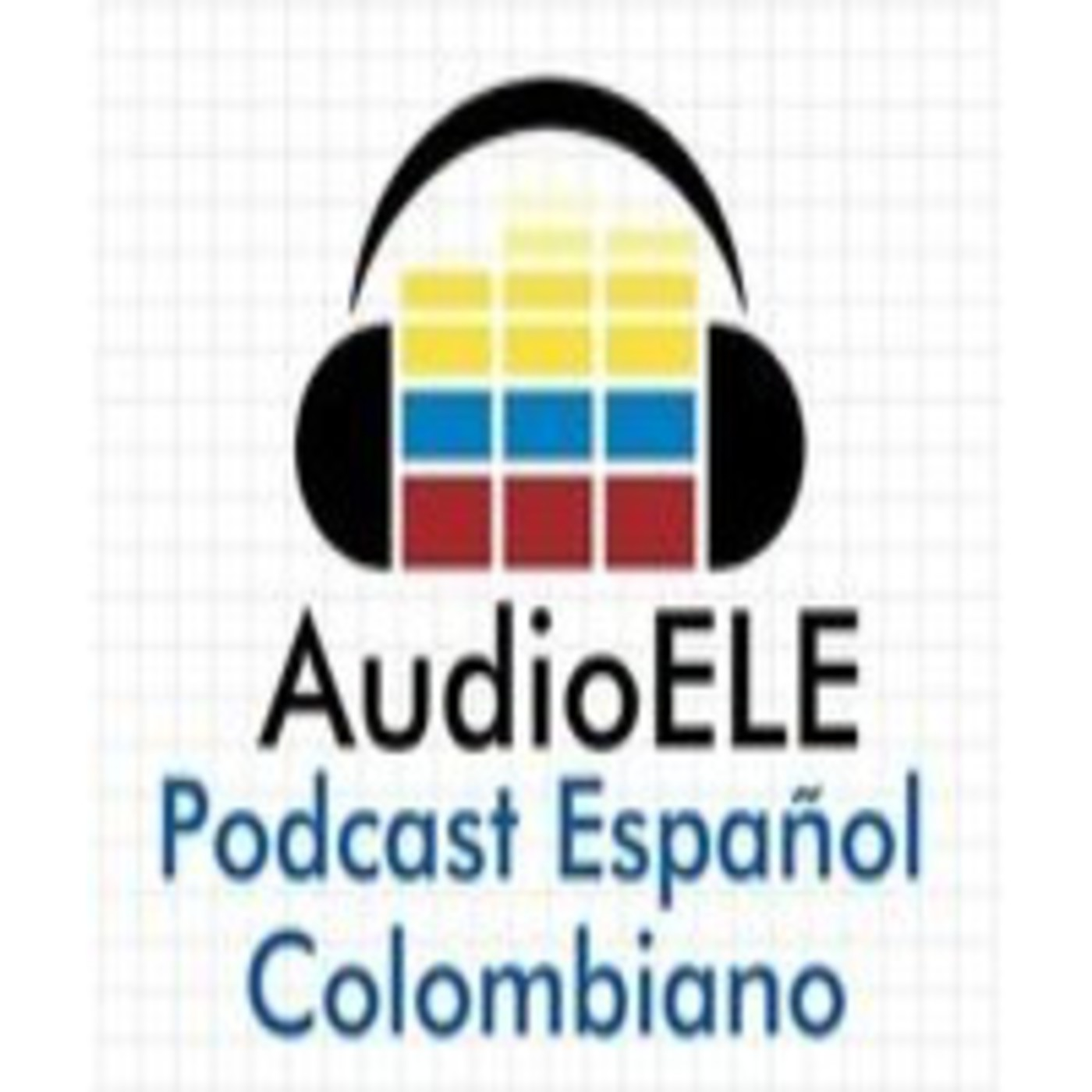 <![CDATA[AudioELE: Podcast de español colombiano ]]>